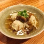 鶏団子きのこ餡 〜 お酒とおばんざい すいか & 菊姫(石川)
